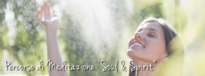 Vivere l'Oriente: Meditazione Soul and Spirit